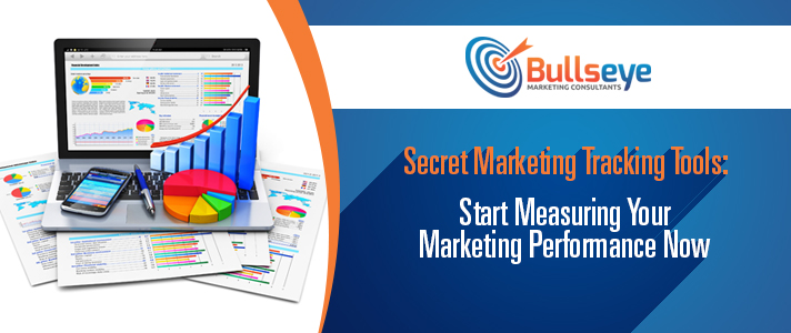 Secret Marketing Tracking Tools: Start Measuring Your Marketing Performance Now