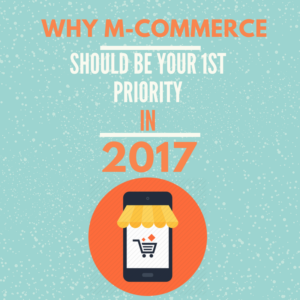 Why M-Commerce Should Be Your Number One Priority in 2017_julyrapid.com