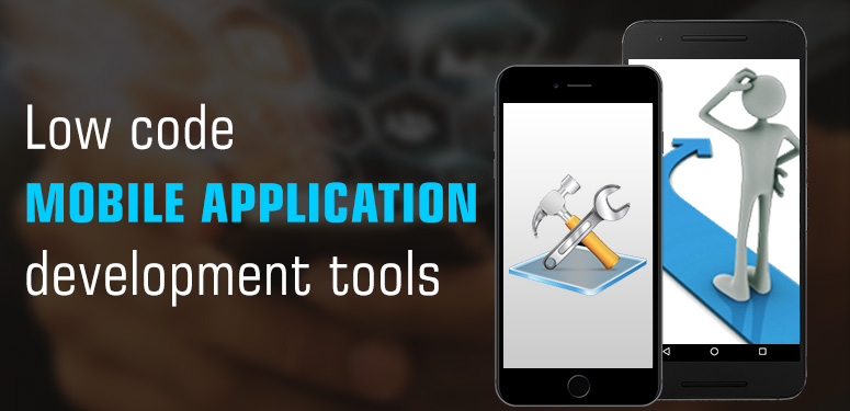 low code mobile app development tools