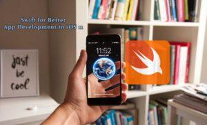 Swift for Better App Development